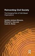 Reinventing Civil Society The Emerging Role Of Faith-based Organizations By Cyn