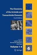 Chemistry Of The Actinide And Transactinide Elements Set Vol.1-6 Volumes 1-6