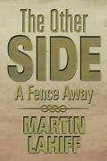 The Other Side A Fence Away By Martin Lahiff English Paperback Book Free Ship
