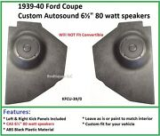 1939-40 Ford Hardtop Coupe Kick Panels ---with Speakers Installed
