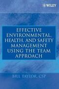 Effective Environmental Health And Safety Management Using The Team Approach B