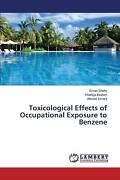 Toxicological Effects Of Occupational Exposure To Benzene By Shahy Eman English
