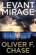 Levant Mirage By Oliver F. Chase English Paperback Book Free Shipping