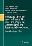 Identifying Emerging Issues In Disaster Risk Reduction Migration Climate Chang
