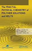 The Fractal Physical Chemistry Of Polymer Solutions And Melts By G.v. Kozlov En