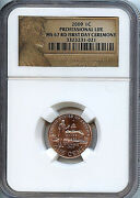 2009 Lincoln Penny Professional Life 1c Ngc Rd Ms67 1st Day Ceremony Coin C17
