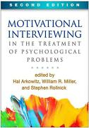 Motivational Interviewing In The Treatment Of Psychological Problems By Hal Arko