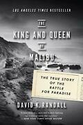 The King And Queen Of Malibu The True Story Of The Battle For Paradise By Randal