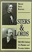 Masters And Lords Mid-19th-century U.s. Planters And Prussian Junkers Mid-ninete