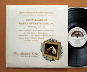 Cslp 500 Fifty Years Of Great Operatic Singing Vol. 1 1900-1910 Hmv Excellent Lp
