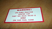 1948 1949 1950 1951 52 Ford Tractor 8n 9n All Models Fuel Gas Tank Warning Decal