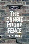 The Zombie Proof Fence By Tony Thomas English Paperback Book Free Shipping