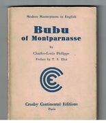 Bubu Of Montparnasse By Charles-louis Philippe Intro By Ts Eliot Black Sun Press