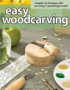 Easy Woodcarving Simple Techniques For Carving And Painting Wood Simple Techniqu
