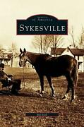 Sykesville By Bill Hall English Hardcover Book Free Shipping