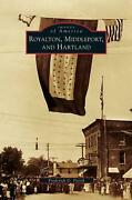 Royalton, Middleport, And Hartland By Frederick G. Fierch English Hardcover Bo