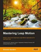 Mastering Leap Motion By Brandon Michael Sanders English Paperback Book Free S
