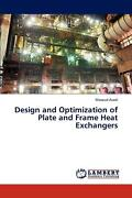 Design And Optimization Of Plate And Frame Heat Exchangers By Masoud Asadi Engl