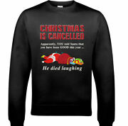 Christmas Is Cancelled Mens Funny Father Xmas Sweatshirt Santa Ugly Jumper Gift