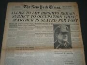 1945 August 12 New York Times - Allies To Let Hirohito Remain - Nt 5889