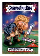 2017 Garbage Pail Kids Wacky Packages 4th July 9 Set 126 Made Donald Trump