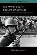 The Wars Inside Chileand039s Barracks Remembering Military Service Under Pinochet By