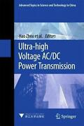 Ultra-high Voltage Ac/dc Power Transmission By Hao Zhou English Hardcover Book