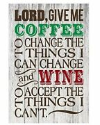 Coffee Wine Funny Quote Home Decor Metal Signs