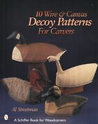 New, 10 Wire And Canvas Decoy Patterns For Carvers By Al Streetman