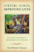 Opening Minds Improving Lives Education And Womenand039s Empowerment In Honduras By