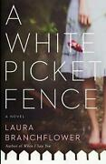 A White Picket Fence By Laura Branchflower English Paperback Book Free Shippin