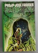 The Unreasoning Mask By Philip Jose Farmer First Edition