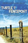 Turtle On A Fence Post By Harrison Mungal English Paperback Book Free Shipping