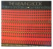 Weaving Book Patterns And Ideas By Helene Bress - Hardcover