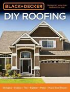 Black And Decker Diy Roofing Shingles Shakes Tile Rubber Metal Plus Roo