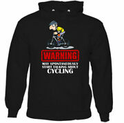 May Spontaneously Start Talking About Cycling Mens Funny Hoodie Cyclist Bike