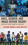 Race, Gender, And Image Repair Theory How Digital Media Change The Landscape By