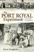 The Port Royal Experiment A Case Study In Development Paperback Or Softback