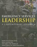Emergency Services Leadership A Contemporary Approach By David T. Iii Foster E