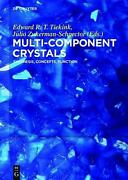 Multi-component Crystals Synthesis, Concepts, Function English Hardcover Book