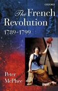 The French Revolution, 1789-1799 By Peter Mcphee English Paperback Book Free S
