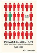 Personnel Selection Adding Value Through People - A Changing Picture By Mark Co