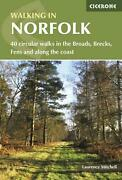 Walking In Norfolk 40 Circular Walks In The Broads Brecks Fens And Along The