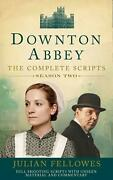 Downton Abbey Series 2 Scripts Official The Complete Scripts Season Two By