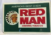Antique, New, America's Best Chew Red Man Chewing Tobacco Sign