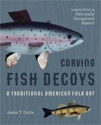 Carving Fish Decoys Paperback Or Softback