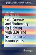 Color Science And Photometry For Lighting With Leds And Semiconductor Nanocrysta