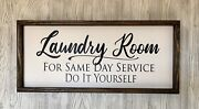 Farmhouse Sign, Laundry Room, 25 X 11 Inches, Humor Sign, Funny