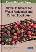 Global Initiatives For Waste Reduction And Cutting Food Loss English Hardcover
