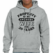 My Awesome Wife Mens Funny 30th Wedding Anniversary Hoodie Gift 30 Year Husband